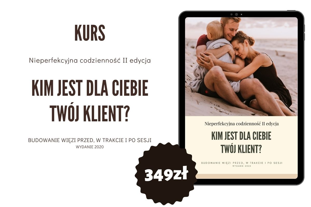 kurs fotograficzny online - nieperfekcyjna codzienność cz. 2